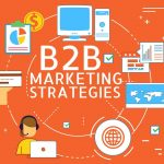 B2B Marketing Techniques That Can Make Your Business Successful